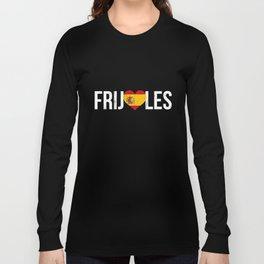 I Love Frijoles T-Shirt Beans in Spanish Funny Food TShirt Long Sleeve T-shirt