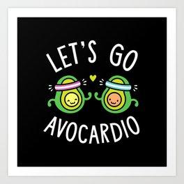 Let's Go Avocardio Art Print