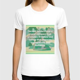 Servant Leadership and a Moral Compass T-shirt