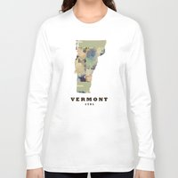 vermont Long Sleeve T-shirts featuring Vermont state map by bri.buckley