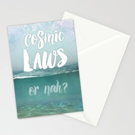 Cosmic Laws or nah?  Stationery Cards