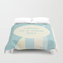 Naive Graphic Art TODAY IS A GOOD DAY | turquoise Duvet Cover