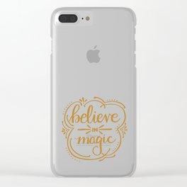 Believe in Magic Clear iPhone Case