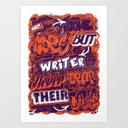 Cops come but writer never drop their cans Art Print