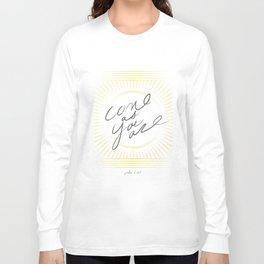 JOHN 6:37 Long Sleeve T-shirt