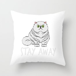 Stay Away T-shirt Perfect Gift for Cat Lovers A Persian Cat Tee T-shirt Design Kitty Kitten Meow Throw Pillow