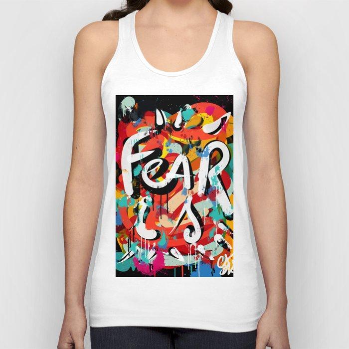 Fear is: Street Art Graffiti Writing Urban Fashion Unisex Tanktop