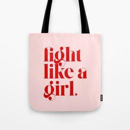 Fight Like A Girl Tote Bag