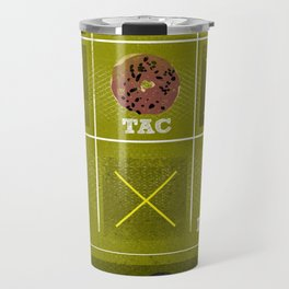 Tic, Tac, Dough Travel Mug