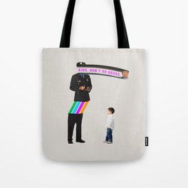 Kids. Don't Do Drugs Tote Bag