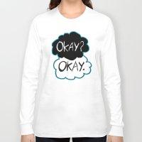okay Long Sleeve T-shirts featuring Okay? Okay.  by Tangerine-Tane