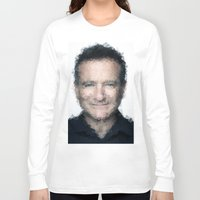 robin williams Long Sleeve T-shirts featuring Robin Williams by lauramaahs