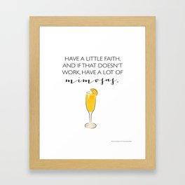 Faith and Mimosas Framed Art Print