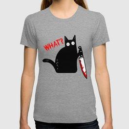 Funny Murderous Cat Holding Knife - Black Cat WHAT? Halloween Gift T-shirt