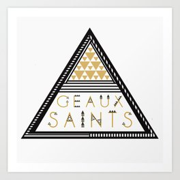 GEAUX SAINTS - triangle  Art Print