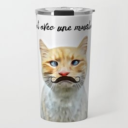 chat avec une moustache (Cat with a mustache in French) Travel Mug
