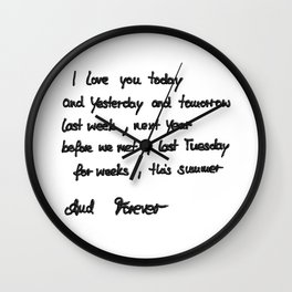 FOREVER LOVE #1 #LoveQuote #art #society6 Wall Clock