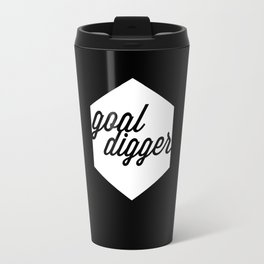 Goal Digger Travel Mug