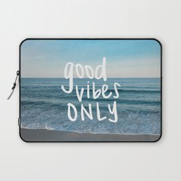 good vibes only 2 Laptop Sleeve