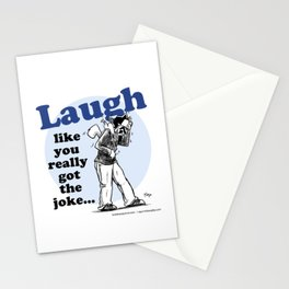 Laughing is the best... Stationery Cards