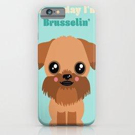 Brussels Griffon iPhone Case