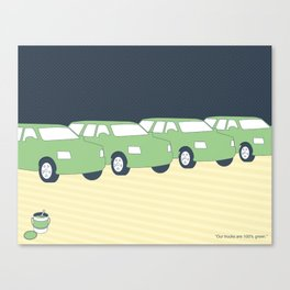 """""""Our trucks are 100% green."""" Canvas Print"""