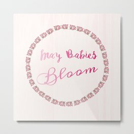 Blooming May Babies Metal Print