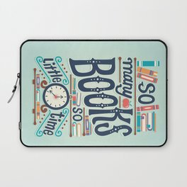 So many books so little time Laptop Sleeve