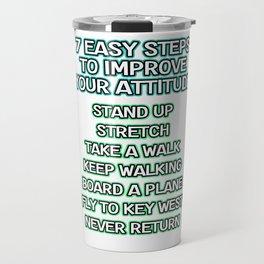 Motivational & Hilarious Improve Tshirt Design Improve your attitude Travel Mug