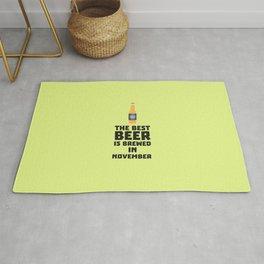 Best Beer is brewed in November T-Shirt Dk446 Rug