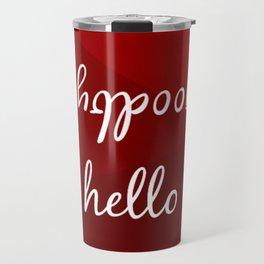 hello - goodbye Travel Mug