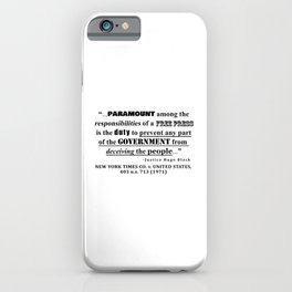 Free Press Quote, NEW YORK TIMES CO. v. UNITED STATES, 403 u.s. 713 (1971) iPhone Case