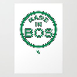 Made in Boston - CELTICS Art Print