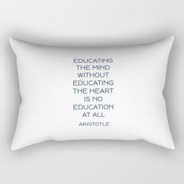EDUCATING THE MIND - Aristotle Greek Philosophy Quote Rectangular Pillow