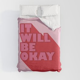 IT WILL BE OKAY - positive typography Duvet Cover