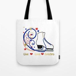 Live,Love,Synchro- Synchronized Figure Skating Design Tote Bag