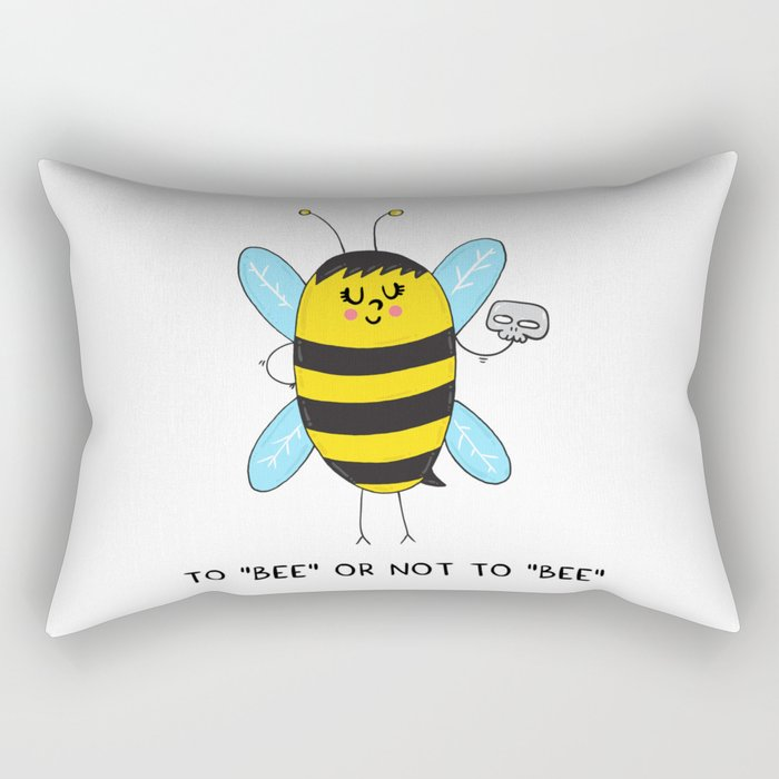 To BEE or not to BEE Rectangular Pillow
