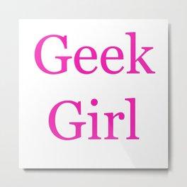 Geek Girl Metal Print