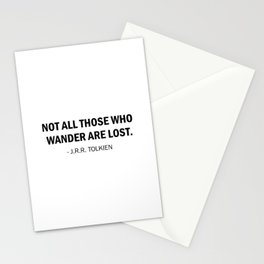 """""""Not all those who wander are lost."""" J.R.R.Tolkien Stationery Cards"""
