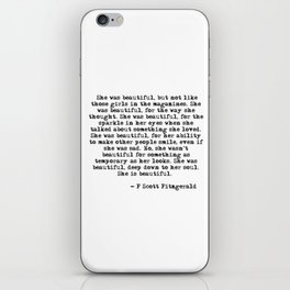 She was beautiful - Fitzgerald quote iPhone Skin