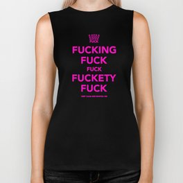 Fucking Fuck Fuck Fuckety Fuck- Pink Biker Tank