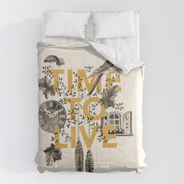 Time to live Comforters