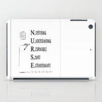 nurse iPad Cases featuring Nurse Description by Ginkelmier