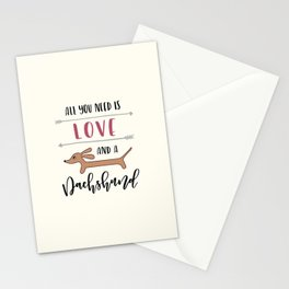 All You Need is Love and a Dachshund Stationery Cards