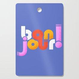 bonjour! french design Cutting Board