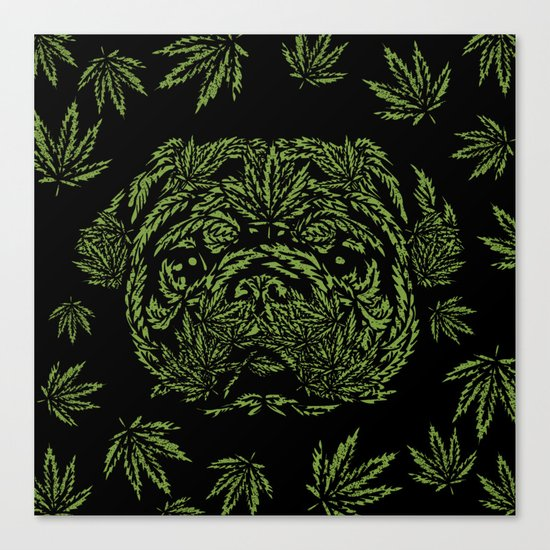 Marijuana of Pug Canvas Print