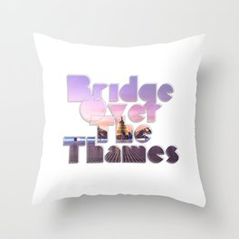 Bridge Over The Thames Throw Pillow