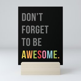 Be Awesome 2 Funny Quote Mini Art Print