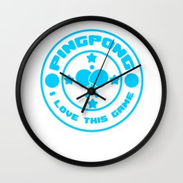 Funny Ping Pong Table Tennis Player Shirt I love this game Wall Clock