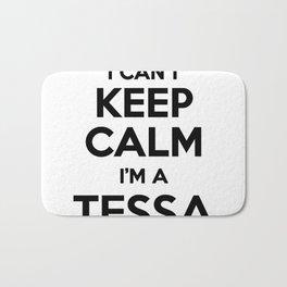 I cant keep calm I am a TESSA Bath Mat